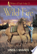 Wild Fire  Wakara of Eagle Lodge  Book
