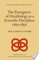 The Emergence of Ornithology as a Scientific Discipline  1760   1850