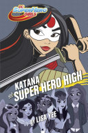 Katana at Super Hero High Pdf/ePub eBook