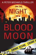 On the Night of a Blood Moon