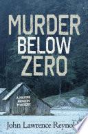 Read Online Murder Below Zero For Free