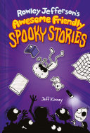 Rowley Jefferson's Awesome Friendly Spooky Stories Pdf/ePub eBook