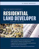 Be a Successful Residential Land Developer Book