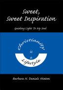 Sweet, Sweet Inspiration