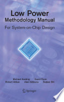 Low Power Methodology Manual