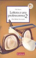 Lettera a una professoressa 2. Don Milani vive ancora