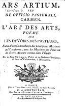 Pdf Ars artium, seu De officio pastorali carmen. L'art des arts, poëme sur les devoirs des pasteurs, suivi d'une concordance des principales maximes qu'il renferme, avec les maximes des Pères, ou des divers auteurs connus dans l'église, etc