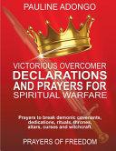 Victorious Overcomer Declarations And Prayers For Spiritual Warfare