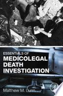 Essentials of Medicolegal Death Investigation