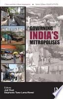 Governing India s Metropolises