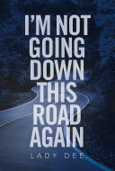 I'm Not Going Down This Road Again Pdf