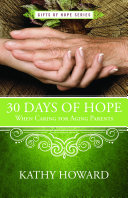 30 Days of Hope When Caring for Aging Parents
