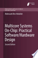 Multicore Systems On Chip  Practical Software Hardware Design