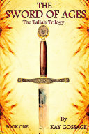 The Sword Of Ages: The Tallah Trilogy ebook