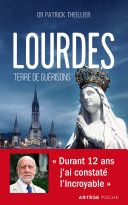 Pdf Lourdes, Terre de guérisons Telecharger