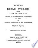 Mamma s Bible stories for her little boys and girls  by L  Wilson   Book PDF