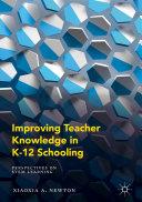 Improving Teacher Knowledge in K-12 Schooling [Pdf/ePub] eBook