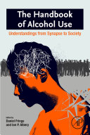 The Handbook of Alcohol Use
