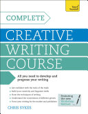 Complete Creative Writing Course