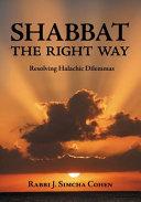 Shabbat, the Right Way