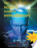 The Holistic Guide to Hypnotherapy Book