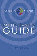 Emerging Culture Participant's Guide