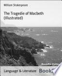 The Tragedie of Macbeth  Illustrated