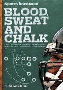 Sports Illustrated Blood  Sweat   Chalk