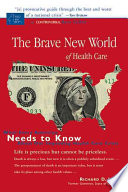 The Brave New World Of Health Care