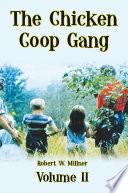 The Chicken Coop Gang