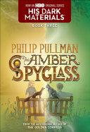 The Amber Spyglass  His Dark Materials