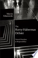 The Rorty Habermas Debate