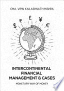 Intercontinental Financial Management and Cases   Monetary way of money