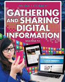 Gathering and Sharing Digital Information