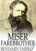 Miser Farebrother