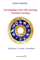 Investigating Events With Astrology Practical Astrology