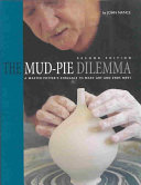 The Mud pie Dilemma