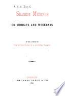 Seaside Musings on Sundays and Weekdays
