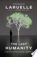 The Last Humanity