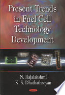 Present Trends in Fuel Cell Technology Development