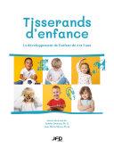 Tisserands d'enfance : le développement de l'enfant de 4 et 5 ans