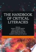 The Handbook Of Critical Literacies