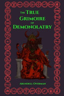 The True Grimoire of Demonolatry