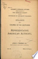 Syllabus of a course of six lectures on representative American authors...