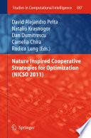 Nature Inspired Cooperative Strategies for Optimization (NICSO 2011)