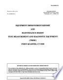 Equipment Improvement Report and Maintenance Digest, Test, Measurement and Diagnostic Equipment (TMDE), First Quarter CY 1988