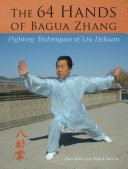 The 64 Hands of Bagua Zhang
