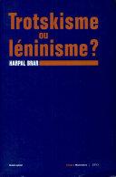 Trotskisme ou leninisme?