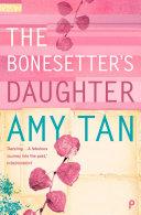 The Bonesetter   s Daughter