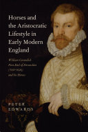 Horses and the Aristocratic Lifestyle in Early Modern England